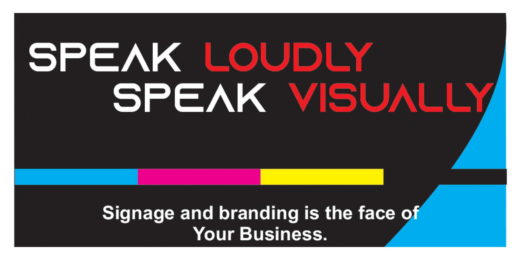 Speak Loudly Speak Visually