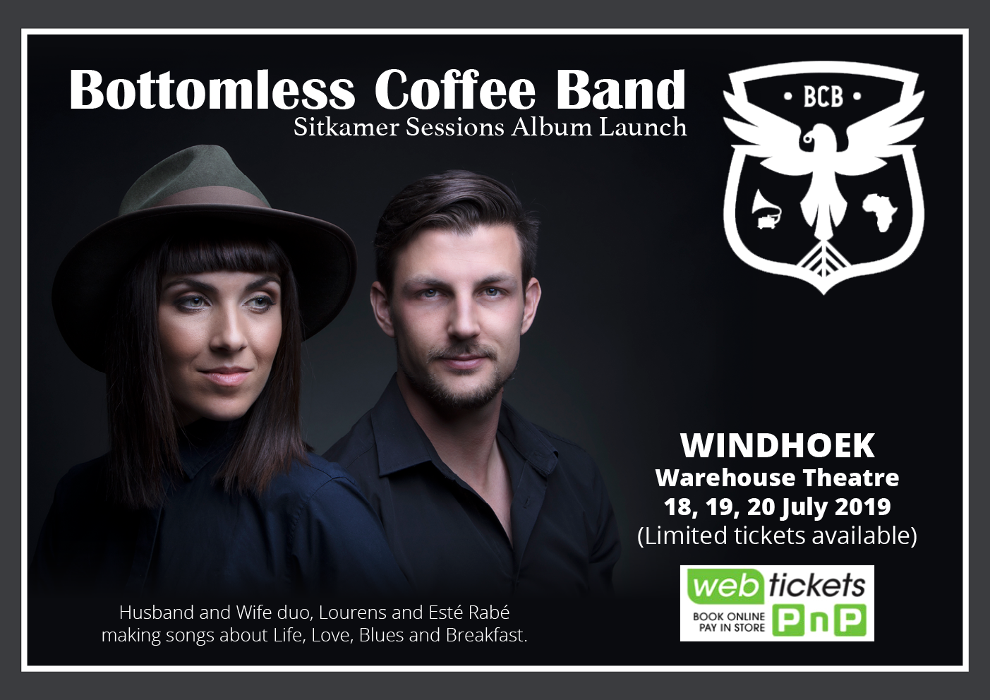 Bottomless Coffee Band - In Namibia